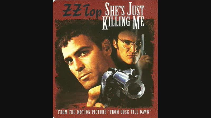 ZZ Top - Shes Just Killing Me