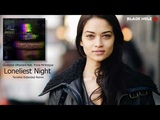 Giuseppe Ottaviani feat. Tricia McTeague - Loneliest Night (Tenishia Extended Remix) Black Hole
