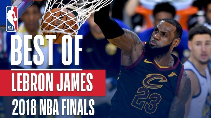 LeBron James' Best Plays From The 2018 NBA Finals NBANews NBA NBAPlayoffs Cavaliers LeBronJames