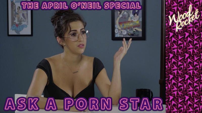 The April O'Neil Ask A Porn Star Special!