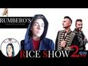 RICE SHOW 2 RUMBERO'S