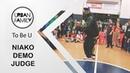 NIAKO DEMO JUDGE TO BE U fourth edition By Urban Family Crew UrbanFamilyCrew @dance dance
