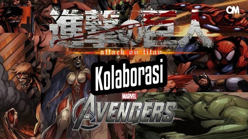 Attack On Titan VS Avengers