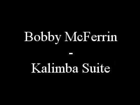 Bobby Mcferrin - Kalimba Suite