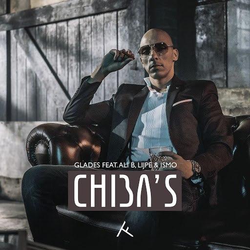 glades альбом Chiba's (feat. Ali B, Lijpe & Ismo)