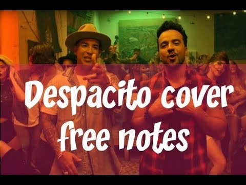 Despacito cover notes free for violin saxophone piano and guitar