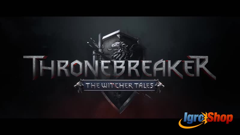 Thronebreaker The Witcher Tales - Launch Trailer