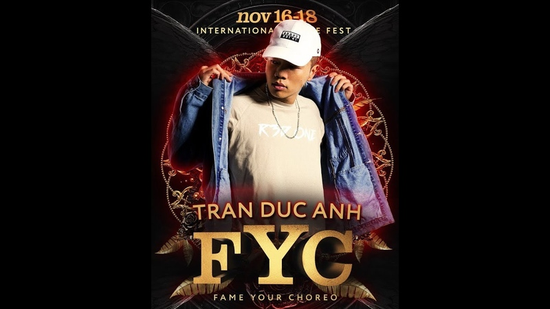 FYC 2018/ WORKSHOPS: DUC ANH TRAN 1st CLASS