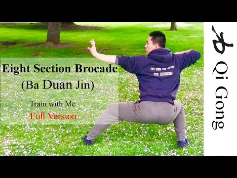 Eight Section Brocade - Ba Duan Jin - S9 (Train with Me - Full Version)