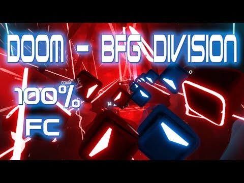 [Beat Saber] EXPERT (Doom 2016 - BFG Division) 100 Full Combo