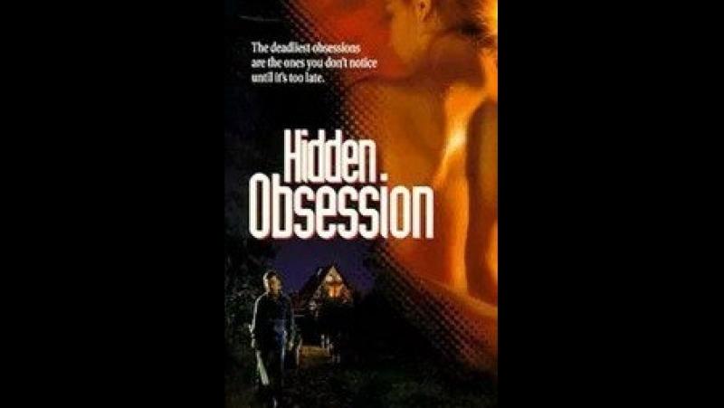 Скрытое безумие(Тайная страсть) / Hidden Obsession, 1993 Михалёв