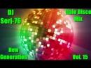 Italo Disco New Generation Vol 15 Mix by DJ Serj 76