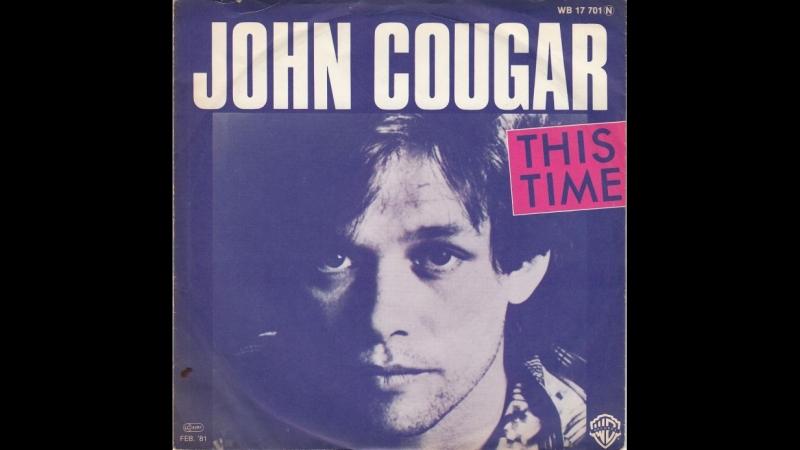John Cougar Mellencamp - This Time(1980)