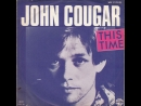 John Cougar Mellencamp This Time 1980