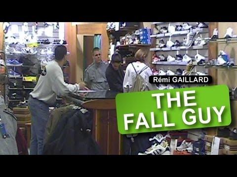 THE FALL GUY (REMI GAILLARD)