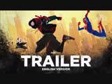 ENG | Трейлер №2: «Человек-паук: Через вселенные» / «Spider-Man: Into the Spider-Verse», 2018