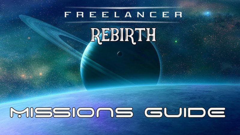 Freelancer Rebirth - missions guide