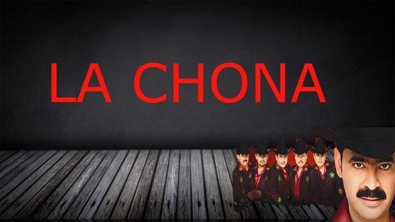La Chona Letra Los Tucanes de Tijuana
