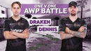 Draken vs Dennis 1vs1 AWP Battle | CS:GO