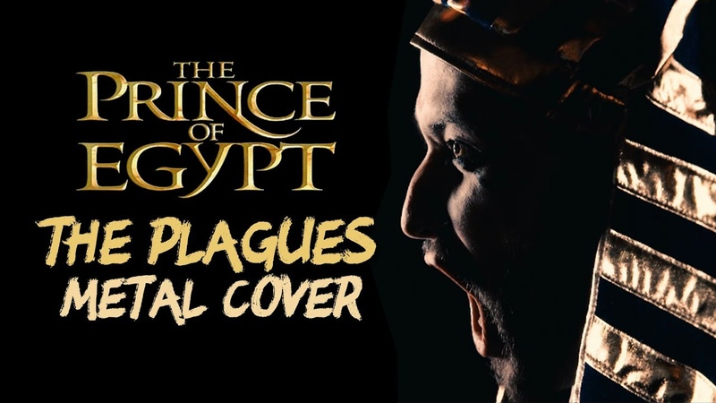 THE PLAGUES (The Prince of Egypt) - NEW METAL VERSION (Cover by Jonathan Young Caleb Hyles)