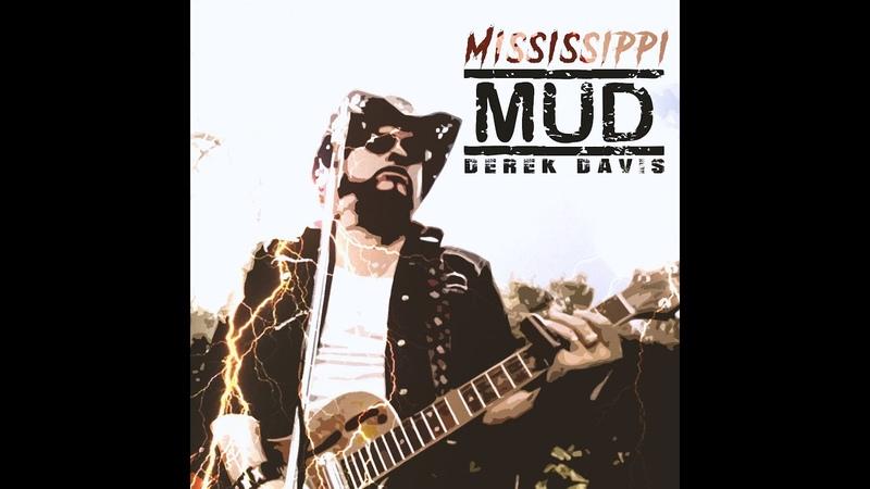 MISSISSIPPI MUD - Derek Davis (Official Music VIdeo) - Resonator BluesDerek Davis