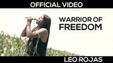 Leo Rojas - Warrior of Freedom
