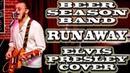 BEER SEASON BAND - RUNAWAY cover ELVIS PRESLEY (г. Орёл) LIVE