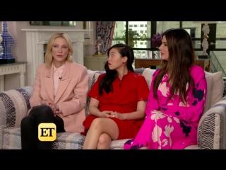 Интервью Кейт Бланшетт, Сандры Буллок и Аквафины для «Entertainment Tonight»