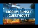 MORJIM SUNSET GUESTHOUSE 1 Север Гоа обзор – отель ЛИВИНЬО САНСЕТ ГЕСТХАУС 1 Север Гоа видео обзор