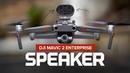 DJI Mavic 2 Enterprise Speaker Setup Test and Review