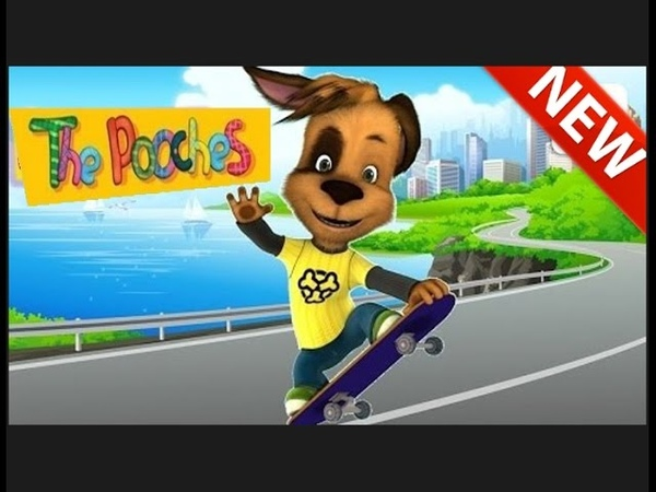 The Pooches Barboskins New episodes 2017 cartoon game Skateboard 2 seriya in the forest to look
