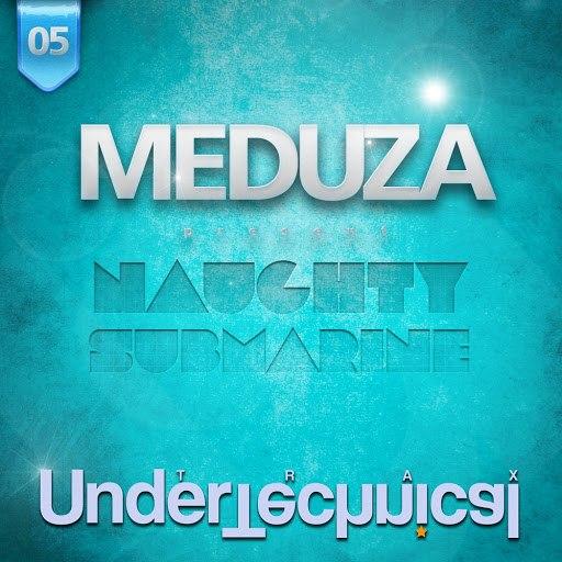 Meduza альбом Naughty Submarine