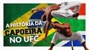 A história da capoeira no UFC - pelo Mestre Columá