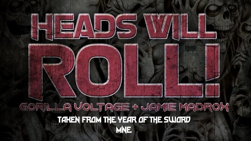 Gorilla Voltage Jamie Madrox - Heads Will Roll Lyric Video (Year of the Sword - MNE - Twiztid)