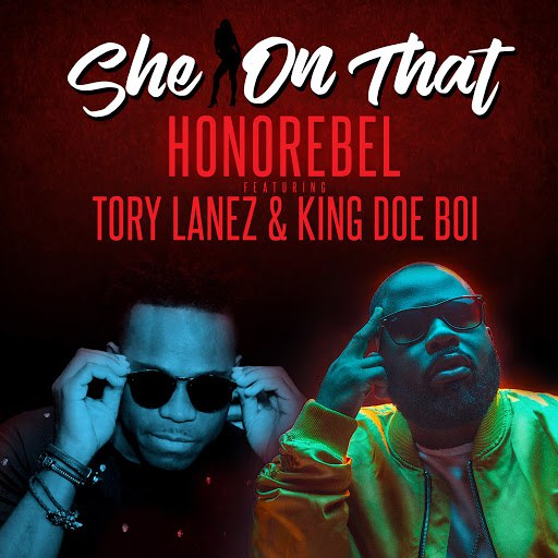 HonoRebel альбом She on That (feat.Tory Lanez & King Doe Boi)