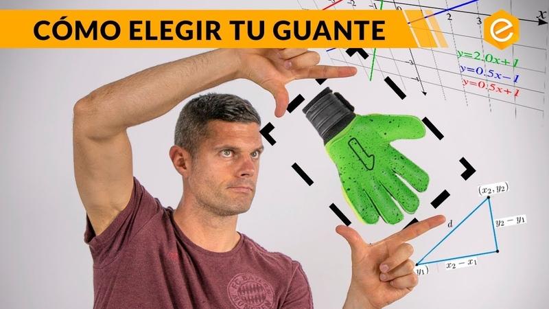 Las tres claves del guante perfecto