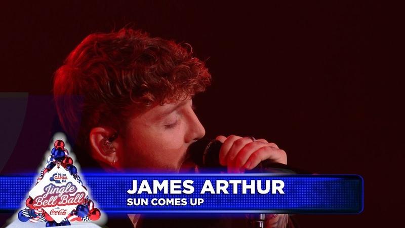 James Arthur - 'Sun Comes Up' (Live at Capital's Jingle Bell Ball 2018)