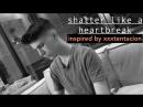 James Bakian Shatter Like a Heartbreak Великобритания 2018