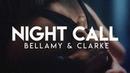 Bellamy Clarke | Night Call