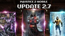 Обновление 2 7 Injustice 2 Mobile Update 2 7 Инджастис 2 Мобайл Черная Манта Брейниак Хаш