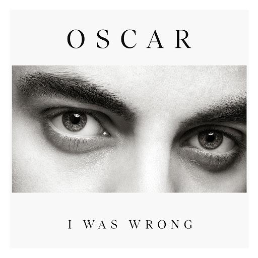 Oscar альбом I Was Wrong
