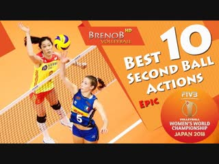 Top 10 best second ball actions. fivb womens wch 2018