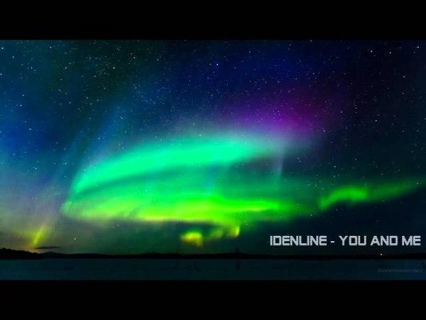 Северное Сияние idenline - You and Me