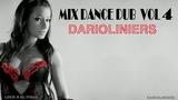 MIX DANCE DUB VOL 4 ITALO DISCO 2019 DARIOLINIERS MIXER