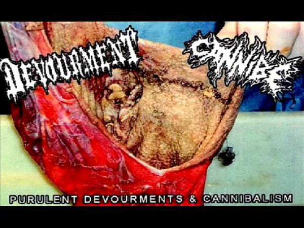 Devourment Cannibe Purulent Devourments Cannibalism Split 2010 FULL
