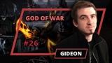 God of War - Gideon - 26 выпуск