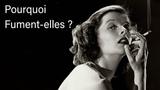 Pourquoi Fument-elles L'histoire de l'homme qui a fait fumer les femmes