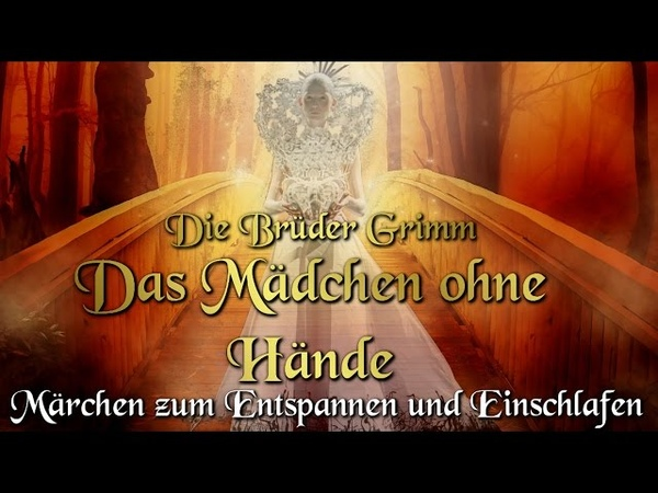 Das Mädchen ohne Hände / KHM 031 - (Hörbuch deutsch) Märchen der Brüder Grimm