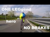ONE LEGgend FIXED GEAR - David Lombardi - You are hero - DAFNEFIXED - nothing is impossible