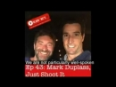 New 10,000 Nos Podcast Ep43 @MarkDuplass, Just Shoot It avail now on iTunes, Spotify